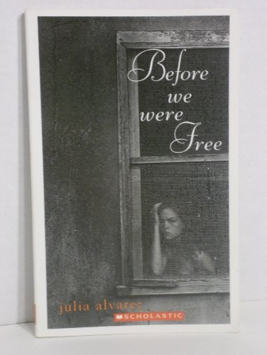 9780439724135: Before we were free Julia Alvarez