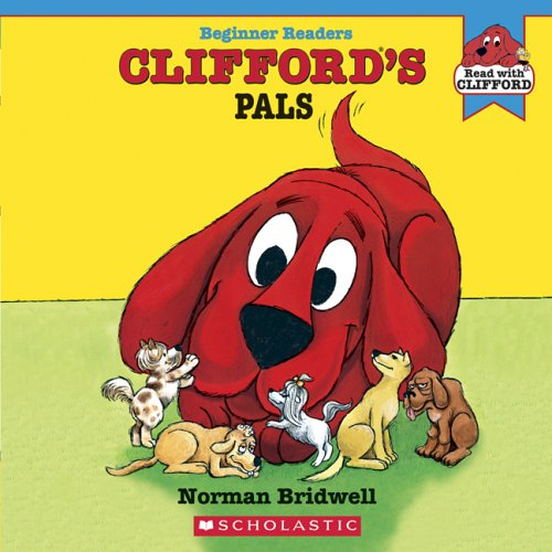 9780439725231: Clifford's Pals (Read with Clifford)