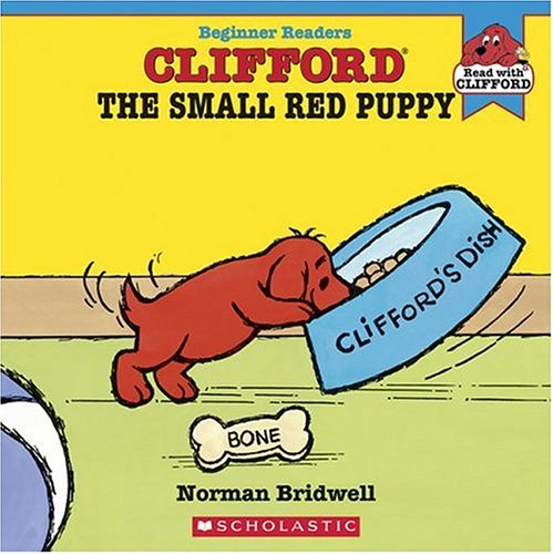 9780439725262: Clifford The Small Red Puppy (Read with Clifford)