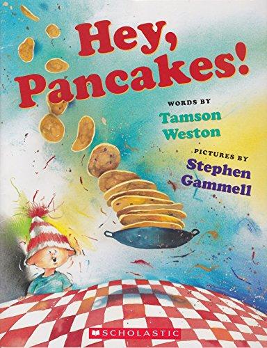 9780439727563: Hey, Pancakes!