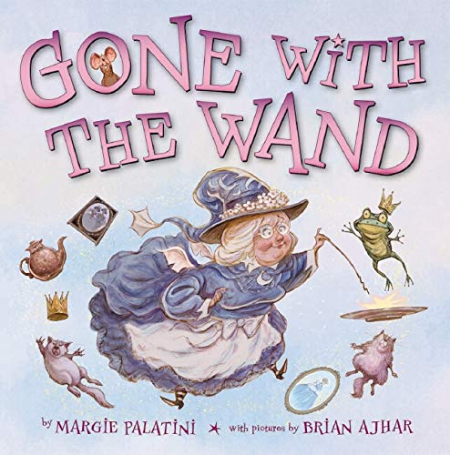 9780439727686: Gone with the Wand: A Fairy's Tale