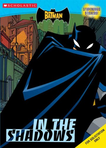 9780439727860: Batman In The Shadows