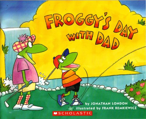 9780439729864: Froggy's Day with Dad