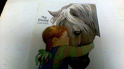 9780439729895: My Pony