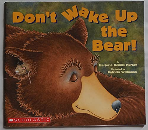 9780439730044: Don't Wake Up the Bear!