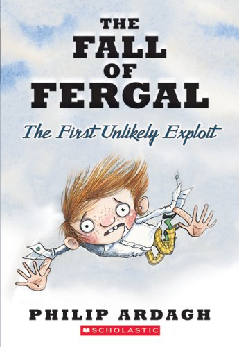 9780439730143: The Fall Of Fergal: The First Unlikely Exploit (Unlikely Exploits Trilogy)