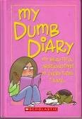 9780439731065: My Dumb Diary: My Beautiful Ovservations on Everything I Hate (Dear Dumb Diary)