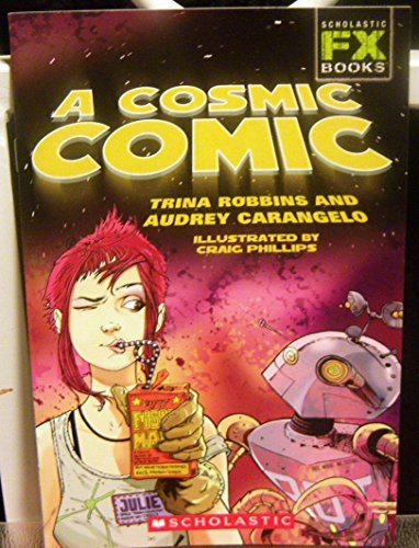 9780439735148: A Cosmic Comic [Hardcover] by Robbins, Trina And Carangelo