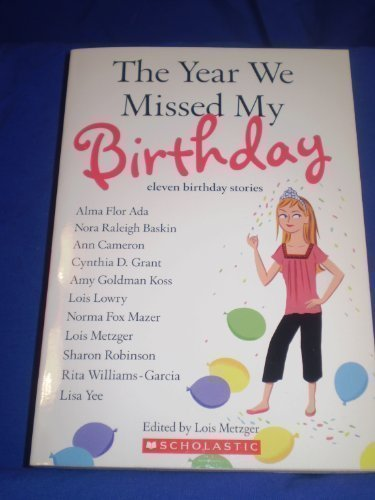 9780439735636: The Year We Missed My Birthday (Eleven Birthday Stories)