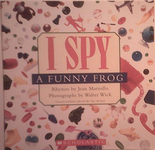 9780439737517: I Spy a Funny Frog