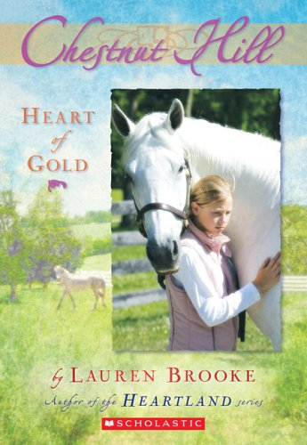 9780439738569: Heart of Gold (Chestnut Hill #3)