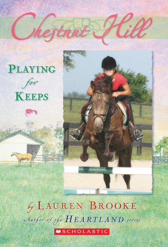 9780439738576: Playing for Keeps (Chestnut Hill #4)