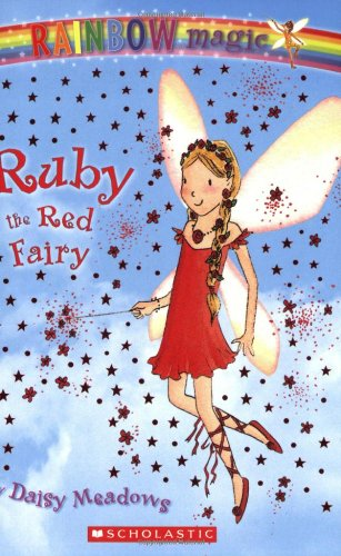 9780439738613: Ruby: The Red Fairy (Rainbow Magic: The Rainbow Fairies, No. 1)