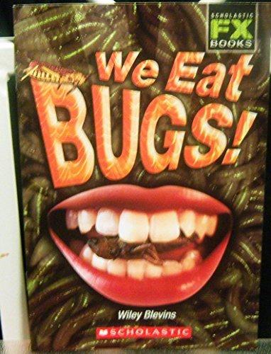 9780439740333: We Eat BUGS!