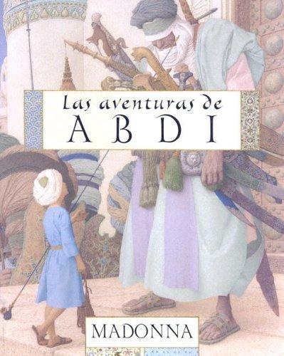 9780439740722: Las Aventuras de Abdi Por Madonna