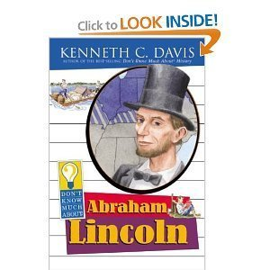 9780439740791: Don't Know Much About Abraham Lincoln