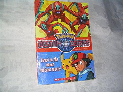9780439741453: Pokemon: Destiny Deoxys