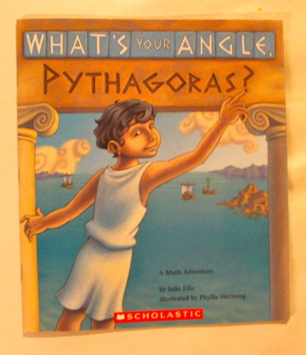 9780439742016: What's Your Angle, Pythagoras? [Taschenbuch] by Julie Ellis