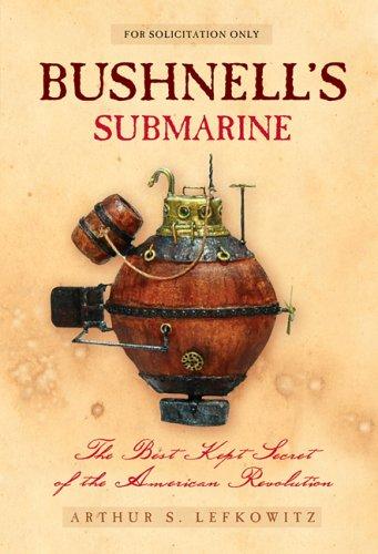 9780439743525: Bushnell's Submarine