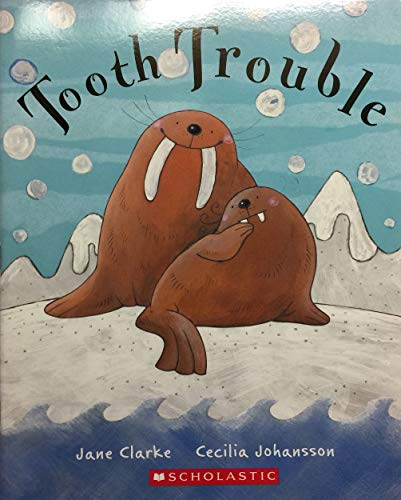 9780439744966: Tooth Trouble
