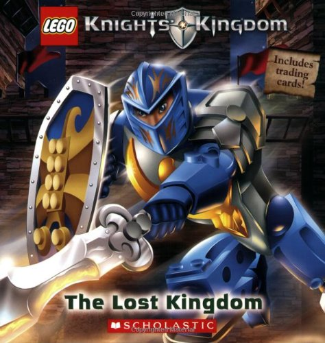 9780439745697: LEGO Knights' Kingdom: The Lost Kingdom