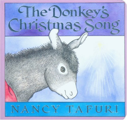 9780439746182: Donkey's Christmas Song