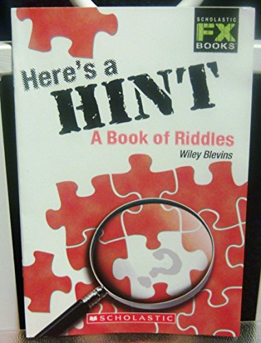 9780439746397: Here's a Hint: A Book of Riddles