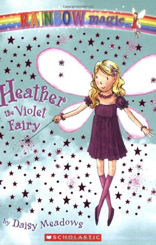 9780439746861: Heather the Violet Fairy (Rainbow Magic #7)