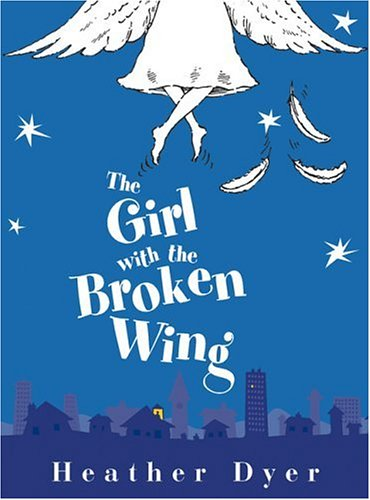 9780439748278: The Girl With The Broken Wing