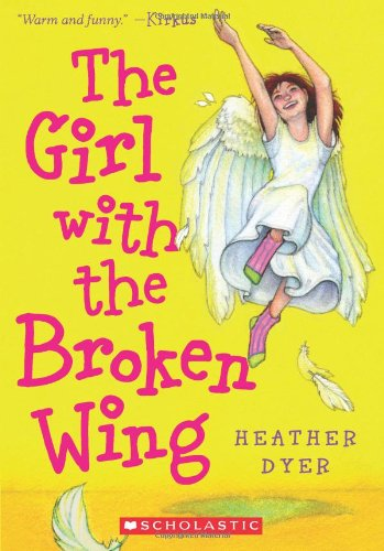 9780439748285: Girl With The Broken Wing
