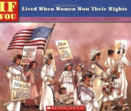 If You Lived When Women Won Their Rights: Anne Kamma