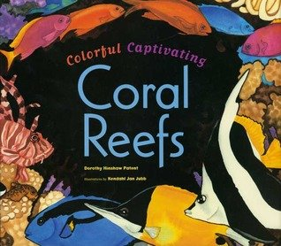 9780439748773: Colorful Captivating Coral Reefs