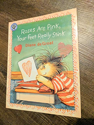9780439753722: Roses are Pink, Your Feet Really Stink