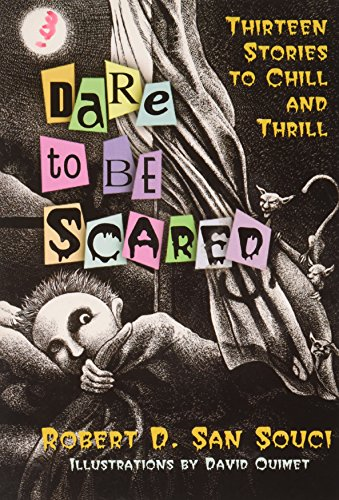 9780439754255: Dare To Be Scared: Thirteen Stories To Chill And Thrill
