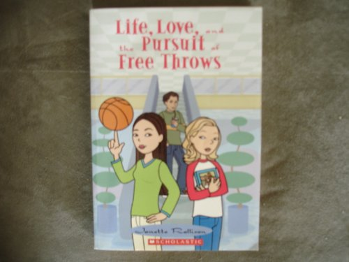 9780439754262: Life, Love, and the Pursuit of Free Throws
