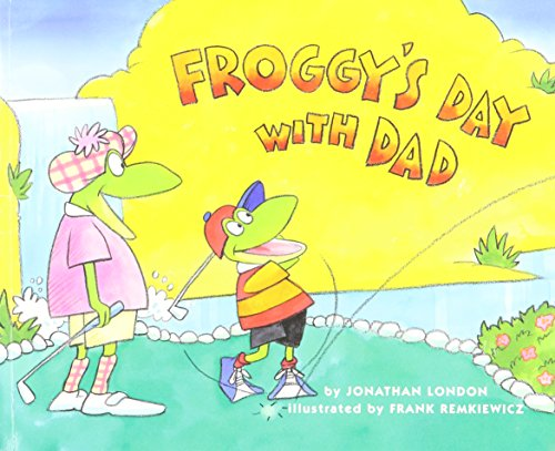 9780439754996: Froggy's Day with Dad