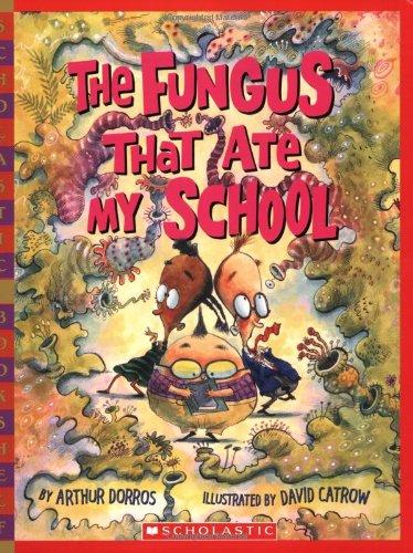 9780439755399 The Fungus That Ate My School Scholastic Bookshelf