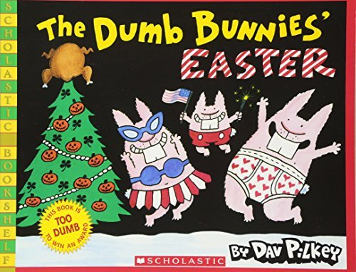 9780439756709: The Dumb Bunnies' Easter