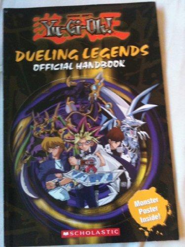9780439760348: Dueling Legends Official Handbook (Shonen Jump's Yu-Gi-Oh!)