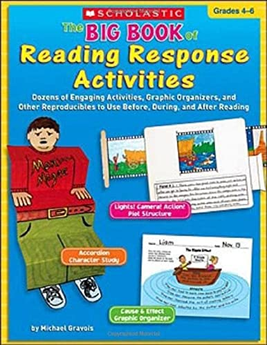 9780439760621: The Big Book of Reading Response Activities: Grades 4–6: Dozens of Engaging Activities, Graphic Organizers, and Other Reproducibles to Use Before, During, and After Reading