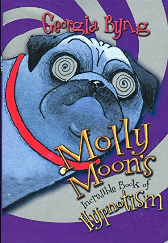 9780439760737: MOLLY MOON'S INCREDIBLE BOOK OF HYPNOTISM