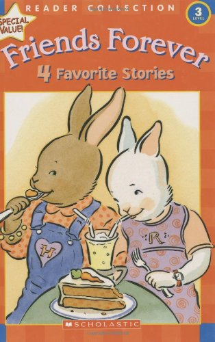 Friends Forever: 4 Favorite Stories (Scholastic Reader: Kathryn Cristaldi, Julia