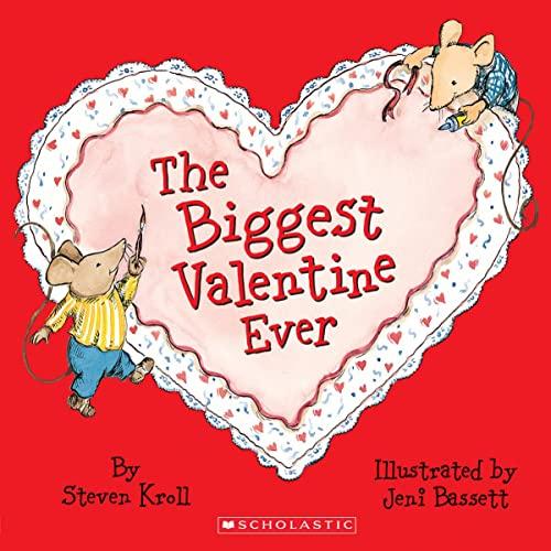 9780439764193: The Biggest Valentine Ever