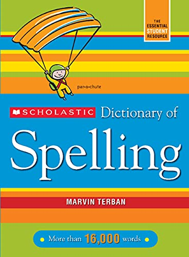 9780439764216: Scholastic Dictionary of Spelling