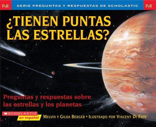 9780439765404: Tienen Puntas las Estrellas?: Preguntas y Respuestas Sobre las Estrellas y los Planetas (Preguntas y Respuestas de Scholastic)