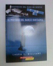 El misterio del barco fantasma (The Mystery of the Phantom Ship): Laura E. Williams