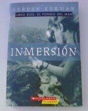 Inmersion, Libro dos: El fondo del mar: Gordon Korman