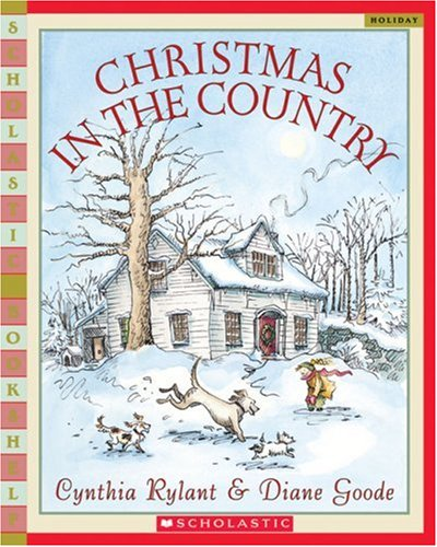 9780439769853: Christmas In The Country (Scholastic Bookshelf)