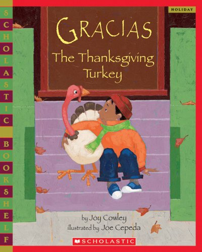 9780439769877: Gracias the Thanksgiving Turkey (Scholastic Bookshelf: Holiday)