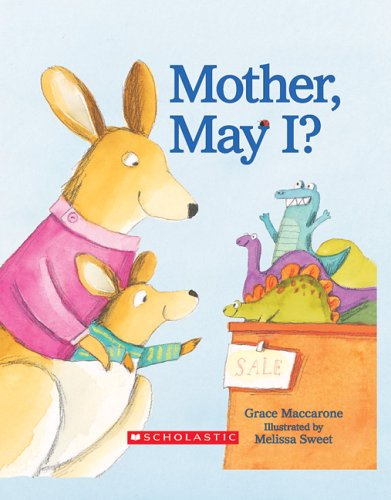 9780439770156: Mother, May I?